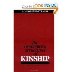 """""""The Elementary Structures of Kinship"""" by Claude Levi-Strauss."""