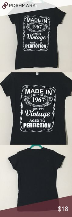 """Made 1967 Aged to Perfection Black Fitted Tee XL Women's Gildan ring spun cotton black fitted T Shirt """"Made in 1967 Quality Vintage Aged to Perfection"""" Jack Daniels inspired Sz XL measurements 19"""" armpit to armpit, 26.5"""" shoulder to hem Excellent condition no flaws Tops Tees - Short Sleeve"""