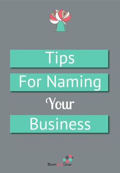 How to name your business. Grab these tips that outlines how to name your business.