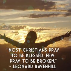 95 Best Leonard Ravenhill Images In 2019 Christian Quotes Leonard