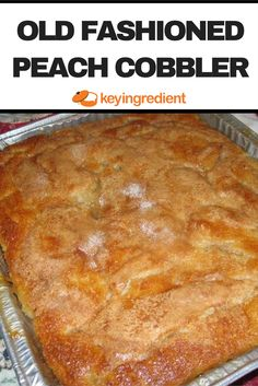 Can peach cobbler, old fashioned peach cobbler, southern peach cobbler, fruit cobbler, Food Cakes, Fruit Cobbler, Easy Peach Cobbler, Soul Food Peach Cobbler Recipe, Peach Cobbler Recipes, Peach Cobbler Cake, Homemade Peach Cobbler, Southern Peach Cobbler Recipe With Canned Peaches, Georgia Peach Cobbler Recipe