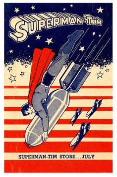 "Smart Bomb    July 1943; anon. artist. ""Superman"" is copyrighted by DC Comics."
