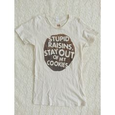 Stupid Raisins Threadless Graphic Tee Funny and cute graphic tee from threadless. Perfect for someone who hates raisins and wants to nake a statement about it! Cotton. Size xs. Gently worn.   Pair with jeans and tennis shoes for a casual but chic look. threadless Tops
