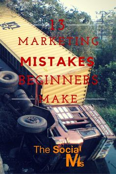 Many beginners make the same social media marketing mistakes. Here are 13 of the most common mistakes. From http://blog.thesocialms.com/