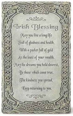 """A lovely 8"""" wall plaque from Joseph Studio. This wall plaque is made from a resin and stone mix. It measures 8"""" high by 5"""" wide by .25"""" deep.     The Irish Blessing reads as follows: """"May you live a long life Full of gladness and health, with a pocket full of gold as the least of your wealth. May the dreams you hold dearest, Be those which come true, The kindness you spread, Keep returning to you.""""     The outer rim of this wall plaque is adorned with Celtic knots. 