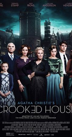 First Poster for Crime-Mystery Film 'Crooked House' - Starring Glenn Close, Christina Hendricks, Gillian Anderson, Terence Stamp, and Max Irons Films Hd, Hd Movies, Movies To Watch, Movies Online, Movies And Tv Shows, Movie Tv, Movies Free, Agatha Christie, Max Irons