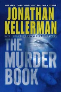 Jonathan Kellerman, another of my favorite authors.