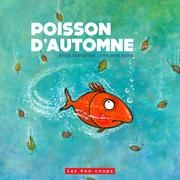 RHÉA DUFRESNE : POISSON D'AUTOMNE | Archambault.ca Album Jeunesse, French Immersion, Grade 1, Father, Teaching, Books, Fictional Characters, Collection, Amazon Fr