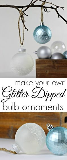 DIY Glitter Dipped Bulb Ornaments. Click for full details.
