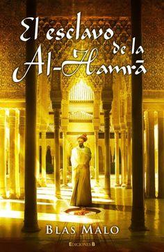 El esclavo de Al-Hamra de Blas Malo