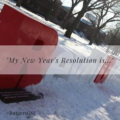 2017 is just hours away! What's your New Year's Resolution? #RutgersGSE #2017 #RU2017