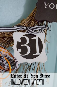 Enter if You Dare Halloween Wreath Plus FREE Printables!! -- Tatertots and Jello #DIY #Halloween #ShutterflyDecor