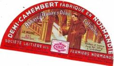 ETIQUETA DE DEMI CAMEMBERT Normandía el monje AUNAY ABADÍA S / ODON STE LECHE DE REUNIÓN FRMIERS calvados