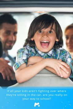 If all your kids aren't fighting over where they're sitting in the car, are you really on your way to school? ---sarcasticmommy4