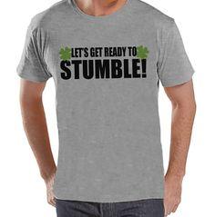 Men's St. Patrick's Day Shirt - Funny St. Patricks Shirt - Get Ready To Stumble - Drinking Shirt - Mens Grey T-Shirt - Irish T Shirt