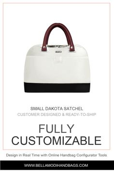 Customizable Satchel Design Your Own Bella Modi Dakota