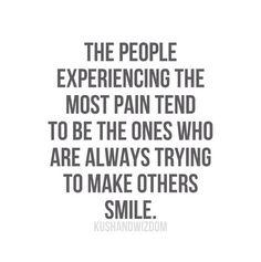 Smile through the pain.
