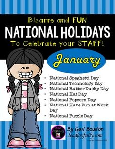 """January """"Bizarre and FUN National Holidays"""" is planned out for you! This 61-page file includes seven individual January holiday files (see below.)  Located before each holiday is a preparation page to guide you.Make this as simple or as WILD as you want to coincide with your regular schedule of events. Silly Holidays, School Holidays, National Days, National Holidays, Holiday Calendar, January Calendar, Calendar Ideas, Sunshine Events, Morale Boosters"""