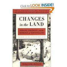 changes land cronon review Changes in the land offers an original and persuasive interpretation of the   with the tools of both historian and ecologist, cronon constructs an  interdisciplinary analysis of how the land and the  what people are saying -  write a review.