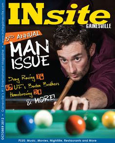 Our 3rd Annual Man Issue from October 2012. Cover photo by Rob Foldey. #gainesville #florida #magazine #insite #cover #man #pool #billiards