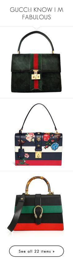 GUCCI:I KNOW I M FABULOUS by fanfan-zheng on Polyvore featuring polyvore women's fashion bags handbags green with red stripe handbags & purses vintage purse man bag suede purse green handbags blue gucci handbags cat handbag top handle bag flower purse gucci purses shoulder bags apparel & accessories leather shoulder handbags shoulder strap purses leather purse real leather handbags gucci borse gold blooms floral leather purse white handbags frame bag floral handbags metallic leather handbags…