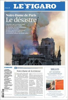 Notre Dame's Blaze Newspaper Cover, Le Figaro, My Heart Is Breaking, Our Lady, New Pictures, Digital, World, Cathedrals, 15 Avril
