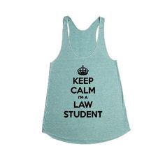 Keep Calm I'm A Law Student School University College Education Lawyer Judge Job Jobs Career Careers Profession SGAL2 Women's Racerback Tank