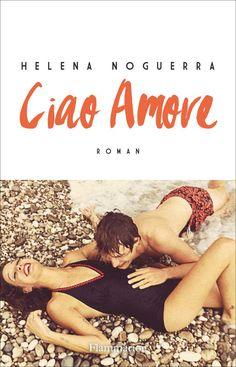 Ciao amore - Helena Noguerra
