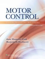 Motor Control: Translating Research into Clinical Practice, a book by Anne Shumway-Cook PT PhD FAPTA, Marjorie H. Free Books Online, Free Pdf Books, Free Ebooks, Pediatric Physical Therapy, Most Popular Books, Science Books, Fiction Books, Pediatrics, Research