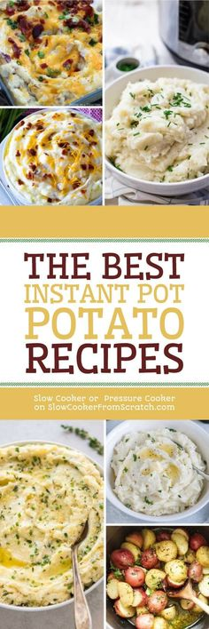 It's easy to run out of room on the stove when you're making a big holiday meal, but this collection of The BEST Instant Pot Potato Recipes can help you with that! [featured on Slow Cooker or Pressure Cooker at SlowCookerFromScratch.com] #InstantPot #InstantPotPotatoes #InstantPotHolidayRecipes