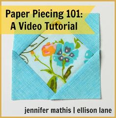Ellison Lane: paper piecing video