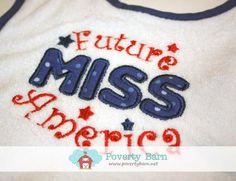 Future Miss America Bib, $8