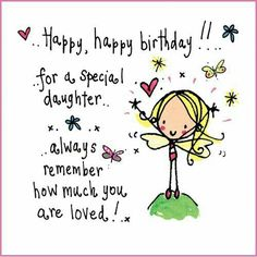 ♡☆ Happy Birthday Daughter! ☆♡ More
