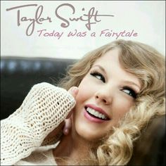 Taylor Swift: Today was a fairytale (CD Single) - 2010.