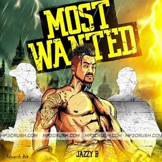 Latest Punjabi Song 2015 Download Most Wanted Jazzy B New Song Lyrics Mp3 HD Video.Most Wanted By Jazzy B Ft Badshah Song Download Mp3 Most Wanted Lyrics.