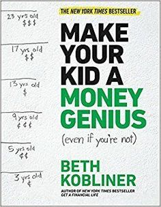 Make Your Kid a Money Genius Even If You're Not A Parents Guide for Kids 3 to 23 | This book provides a jargon-free, step-by-step guide for parents to use to teach their children about money. While this is essentially a lesson on finances, it is actually so much more than that. Teaching kids how to spend their money properly involves teaching lessons on delaying gratification, living within or below your means, working hard, doing well in school, and being generous toward other people. See…