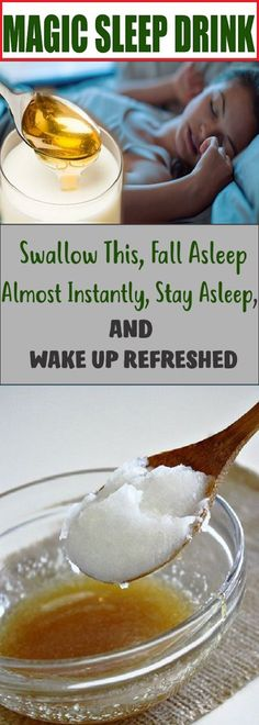 Swallow This Fall Asleep Almost Instantly Stay Asleep And Wake Up Refreshed !