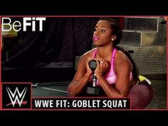 WWE Fit Series: Lower Body Strength Exercise with Stephanie McMahon- Goblet Squat - YouTube