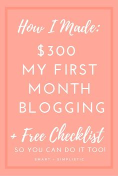 How I made three hundred dollars my very first month blogging. It was easier than you probably think. All it takes is a little time and some motivation to earn that extra income. If you want to start a blog to earn money I highly recommend it. It is totally possible to earn good money on your blog even when your blog is small. Start earning money from day one with your blog.