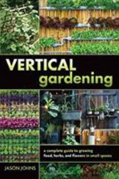 A vertical garden can run the gamut from a simple arrangement of flowers in a large container on a deck to a display of strawberries and geraniums amid climbing peas and vines growing up a backyard fence. Gardening expert Jason Johns offers examples of many types of vertical gardens and gives suggestions for the most appropriate plants to grow vertically, with tips for how to plan to take advantage of sunlight, allow for easy watering and care, and provide protection from wind and insect… Backyard Fences, Plant Needs, Garden Table, Organic Vegetables, Aquaponics, Geraniums, Easy Projects, Horticulture, Organic Gardening