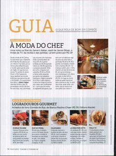 Logradouros gourmet. Veículo: Revista Viagem e Turismo. Data 01/05/2015 Cliente: Editora Alaúde