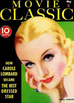Vintage Movie Classic Magazine May 1935 Jazz Age Flapper Carole Lombard Cover Star Magazine, Movie Magazine, Magazine Art, Magazine Covers, Magazine Stand, Old Movies, Vintage Movies, Vintage Posters, Carole Lombard