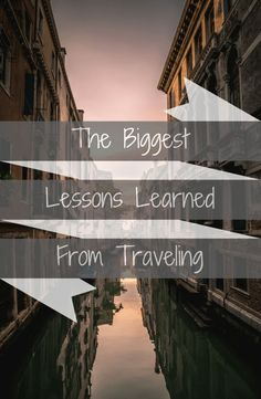 Traveling (especially long-term) will challenge you like few other things.  It will likely change your perspective on many things.  See what me and 3 blogger friends think our biggest lesson from traveling is.