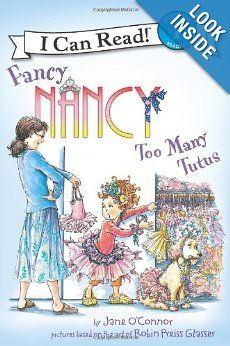 Amazon.com: Fancy Nancy: Too Many Tutus (I Can Read Book 1) (9780062083074): Jane O'Connor, Robin Preiss Glasser: Books