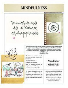 This 2 page PDF defines mindfulness for the teacher and offers tips on how to utilize mindfulness for every day situations. Both pages are infused with quotes and ideas on the use of mindfulness for teacher, student and classroom. These can be shared with students or used as daily opener ideas for the classroom.