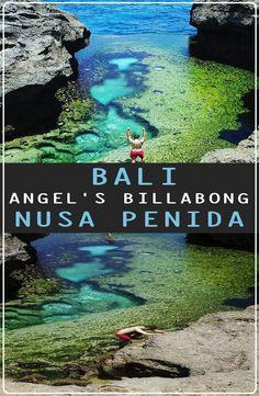 Guide: Angel's Billabong – Nusa Penida, Indonesia