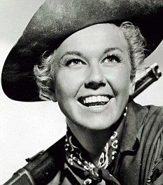 Doris Day, best movie she's in is Calamity Jane. I watched that movie back to back as a kid.