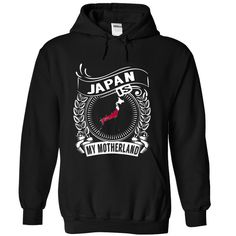 Japan is ④ My Motherland (New)Japan is My Motherland. These T-Shirts and Hoodies are perfect for you! Get yours now and wear it proud!keywords