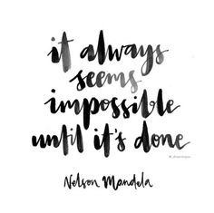 // It Always Seems Impossible Until It's Done. @milouvollebregt
