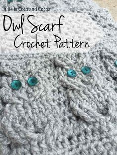 "Crochet Owl Scarf Homesteading  - The Homestead Survival .Com     ""Please Share This Pin"""